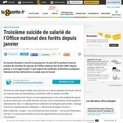 Troisième suicide de salarié de l'Office national des forêts depuis janvier