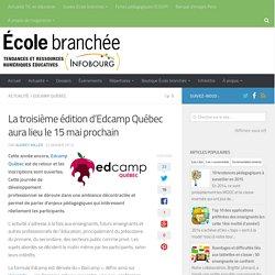 La troisième édition d'Edcamp Québec aura lieu le 15 mai prochain
