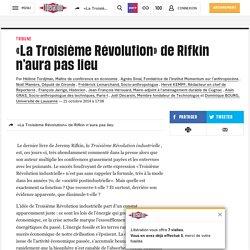 «La Troisième Révolution» deRifkin n'aura pas lieu