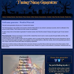 Troll name generator - World of Warcraft
