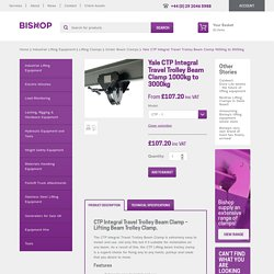 Travel trolley - lifting beam trolley Clamp - CTP available from Bishop!