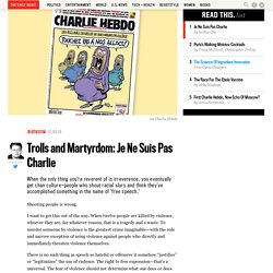 Trolls and Martyrdom: Je Ne Suis Pas Charlie