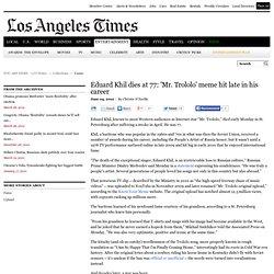 Eduard Khil dies; 'Mr. Trololo' of Internet fame was 77