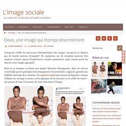Dove, une image qui trompe énormément – L'image sociale