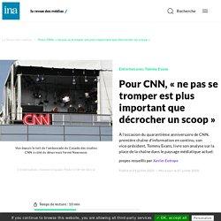 Pour CNN, « ne pas se tromper est plus important que décrocher un scoop »