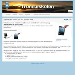 Tromsøskolen : Rapport - ett år med iPad ved Skjelnan skole