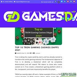 Top 10 TRON Gaming Casinos DApps 2021