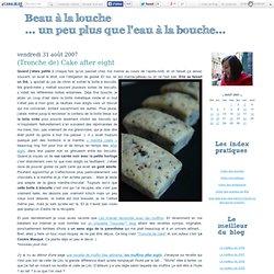 (Tronche de) Cake after eight