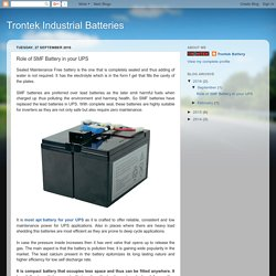 Trontek Industrial Batteries: Role of SMF Battery in your UPS