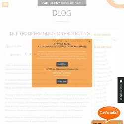 Lice Troopers' Guide on Protecting against Covid-19
