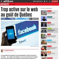 Trop active sur le web au goût de Québec