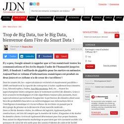 Trop de Big Data, tue le Big Data, bienvenue dans l'ère du Smart Data!