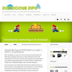 Trophée 2014 : Installation domotique de Arnaud L