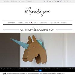 UN TROPHÉE LICORNE #DIY
