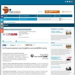 Le Cnam nommé aux trophées accessibilité 2013