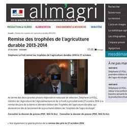 MAAF 27/10/14 Remise des trophées de l'agriculture durable 2013-2014