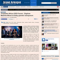 Trophées Africa CEO Forum : Daphne Mashile-Nkosi et Asky grands vainqueurs