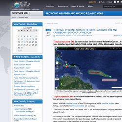 Tropical Cyclone Activity Report – Atlantic Ocean / Caribbean Sea / Gulf of Mexico