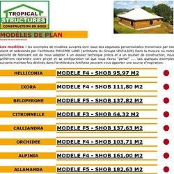 Modèles de plan maison en bois, Maison en bois, Tropical Structures Martinique