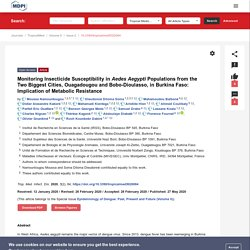 Trop. Med. Infect. Dis. 27/05/20 Monitoring Insecticide Susceptibility in Aedes Aegypti Populations from the Two Biggest Cities, Ouagadougou and Bobo-Dioulasso, in Burkina Faso: Implication of Metabolic Resistance