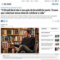 """'Trópicos Utópicos': """"O Brasil ideal não é um país do hemisfério norte. Temos que valorizar nosso dom de celebrar a vida"""""""