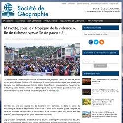 Mayotte, sous le « tropique de la violence ». Île de richesse versus île de pauvreté