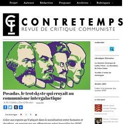 Posadas, le trotskyste qui croyait au communisme intergalactique