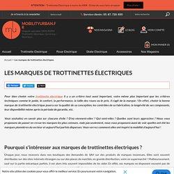 Les marques de trottinettes électriques