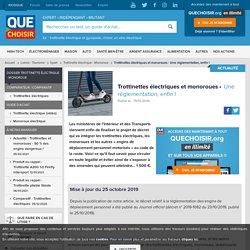 Trottinettes électriques et monoroues - Une réglementation, enfin !