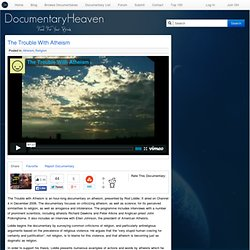 The Trouble With Atheism | Documentary Heaven | Watch Free Documentaries Online