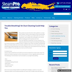 Trouble Breathing? Air Duct Cleaning Could Help You