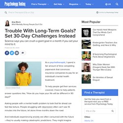 Trouble With Long-Term Goals? Set 30-Day Challenges Instead