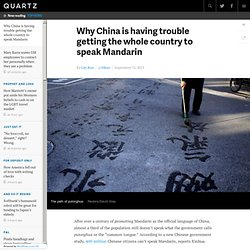 Why China is having trouble getting the whole country to speak Mandarin - Quartz