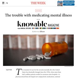 The trouble with medicating mental illness