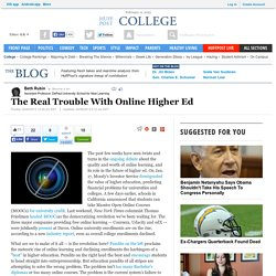 The Real Trouble With Online Higher Ed