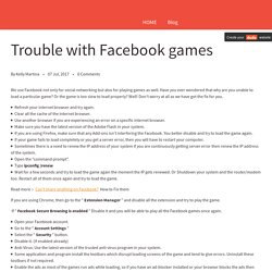 Trouble with Facebook games? How to Fix