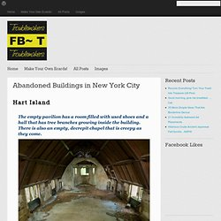 Abandoned Buildings in New York City