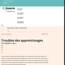 """Troubles des apprentissages : les troubles """"dys"""""""