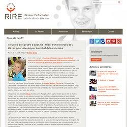 Troubles du spectre d'autisme : miser sur les forces des élèves pour développer leurs habiletés sociales