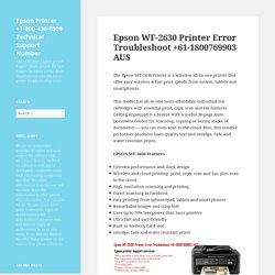 Epson WF-2630 Printer Error Troubleshoot +61-1800769903 AUS