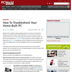 How To Troubleshoot Your Home-Built PC - PCWorld