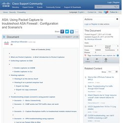 ASA: Using Packet Capture to troubleshoot ASA Firewall : Configuration and Scenario's