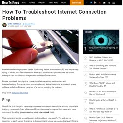 How To Troubleshoot Internet Connection Problems