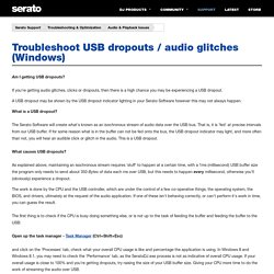 Troubleshoot USB dropouts / audio glitches (Windows) – Serato Support