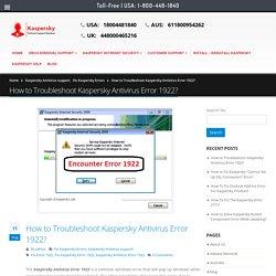 How to Troubleshoot Kaspersky Antivirus Error 1922? +1-800-448-1840