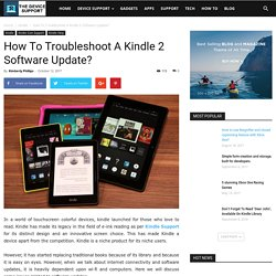 How To Troubleshoot A Kindle 2 Software Update?
