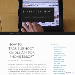 How To Troubleshoot Kindle App For iPhone Error?