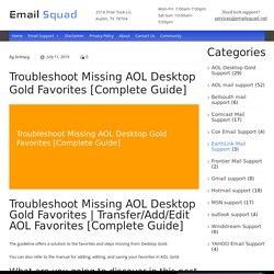 Troubleshoot Missing AOL Desktop Gold Favorites