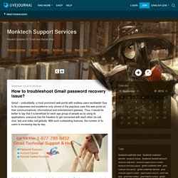How to troubleshoot Gmail password recovery issue? - Monktech Support Services