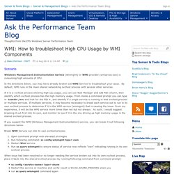 WMI: How to troubleshoot High CPU Usage by WMI Components - Ask the Performance Team
